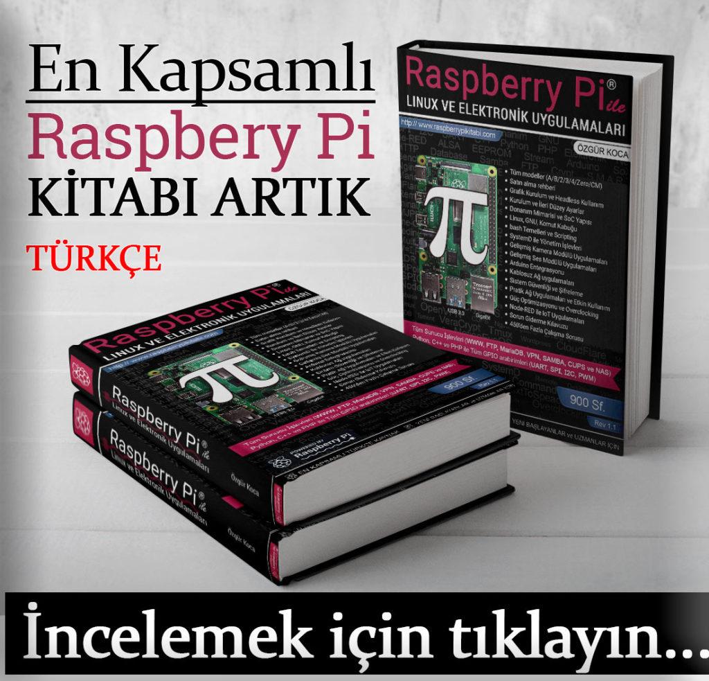 Türkçe Yazılmış En Kapsamlı Raspberry Pi Kitabı
